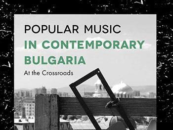 Media lecturer Asya Draganova's book explores popular music in contemporary Bulgaria.
