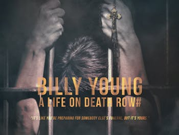 Billy Young- A life on death row