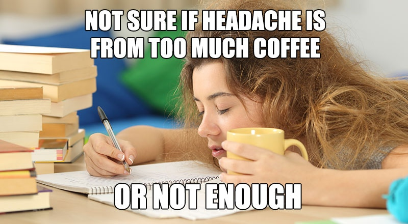 Coffee Headache Meme