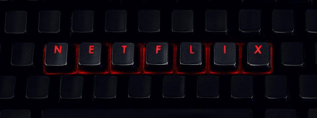 Netflix List Article 1200x450 - Netflix spelt out on a keyboard