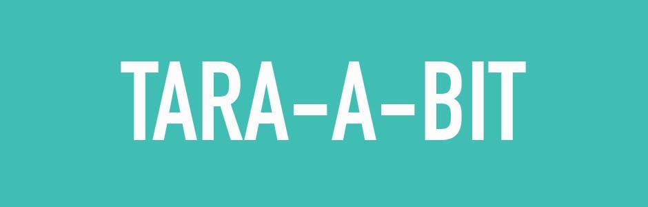 the word tara-a-bit on green background