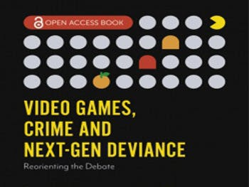 Video games, crime and next-gen deviance